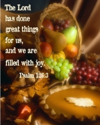 Thanksgiving is a time to give thanks and appreciate all God has provided, both big and small.