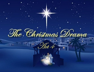 The Christmas Drama, Act 4: The Birth