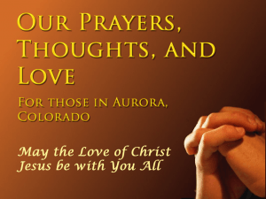 Love and Prayer in Jesus for those in Aurora