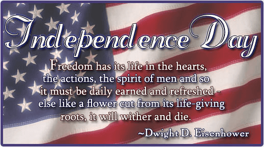 Dwight D. Eisenhower Independence Day quote over American Flag