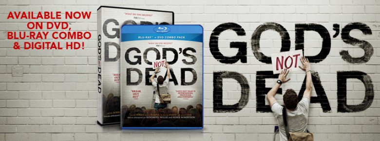 God's Not Dead - Blu-Ray and DVD available now.