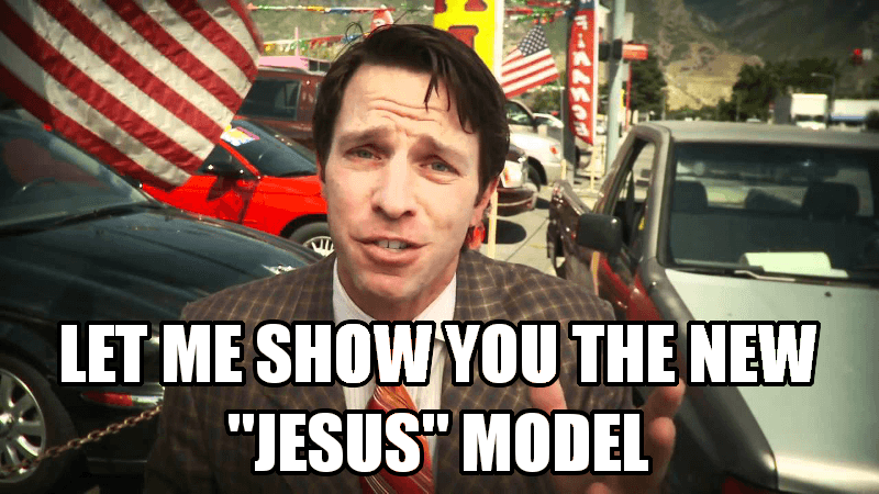 Used car salesman - Let me show you the new 'Jesus' model.