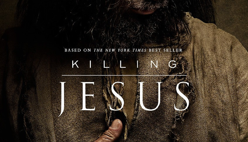"""Killing Jesus"" Movie Kills Christianity"