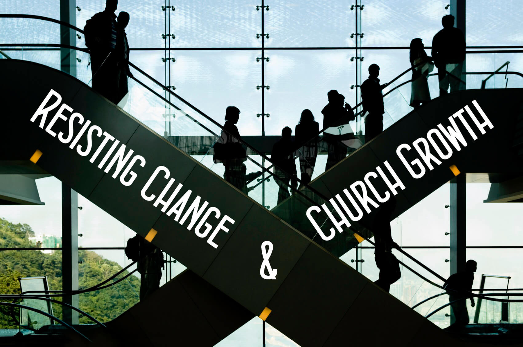 Is There a Connection Between Resisting Change and Church Growth?