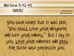 Matthew 5:43-44