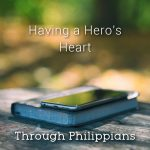 Having a Hero's Heart
