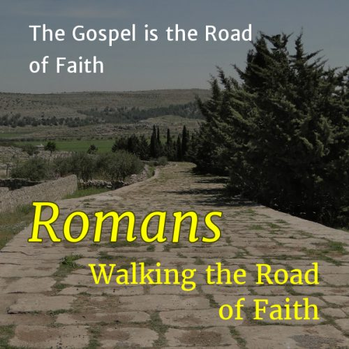 The Gospel is the Road of Faith