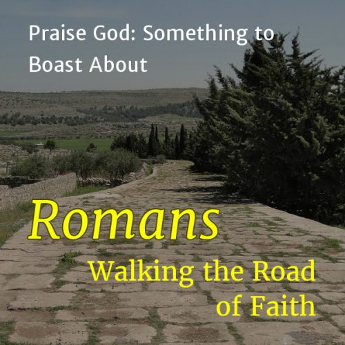 Praise God: Something to Boast About