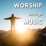 Worship through Music