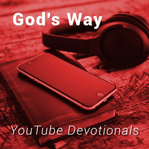 Bible, smart phone, headphones on table with text God's Way YouTube Devotionals