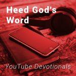Heed God's Word