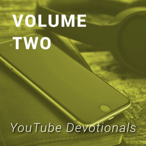 YouTube Devotionals, Volume 2