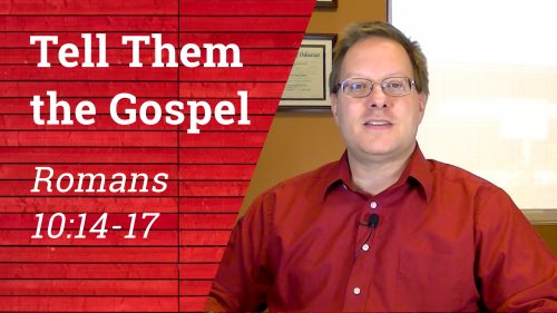Tell Them the Gospel - Video Thumbnail