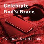 Celebrate God's Grace