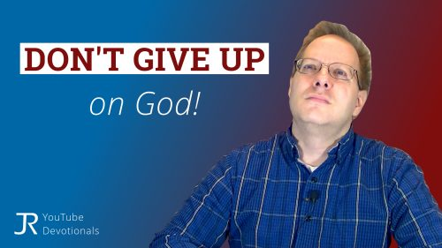 Don't Give Up on God YouTube Thumbnail