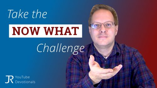 Take the 'Now What' Challenge YouTube Thumbnail