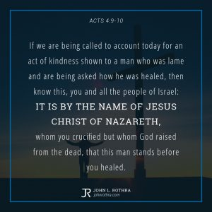 Acts 4:9-10