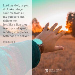 Psalm 7:1-2