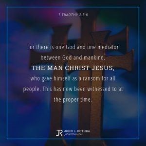 1 Timothy 2:5-6