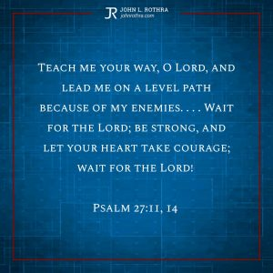 Psalm 27:11, 14