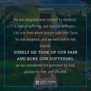 Isaiah 53:3-4