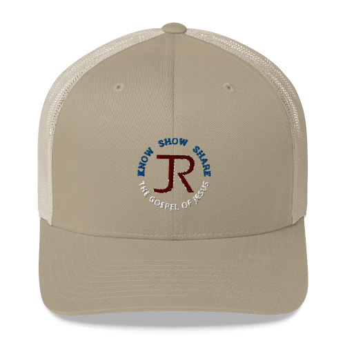 beige and natural trucker hat with JR logo and know show share the gospel of Jesus