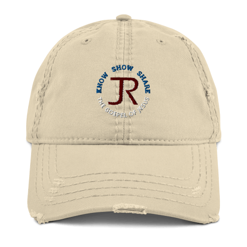 Khaki distressed baseball cap with JR logo and Know Show Share the gospel of Jesus