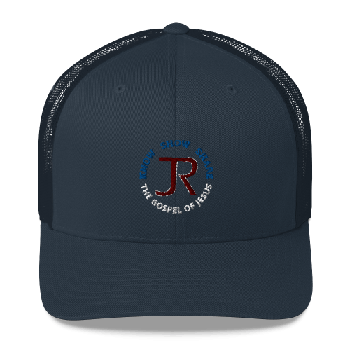 navy blue trucker hat with JR logo and know show share the gospel of Jesus