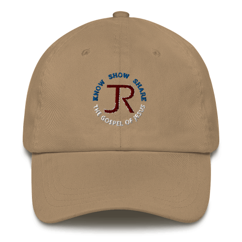 khaki dad hat with JR logo and know show share the gospel of Jesus