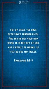 Instagram story Bible verse meme quoting Ephesians 2:8-9