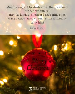 Bible meme quoting Psalm 72:10-11 with red ornament on tree