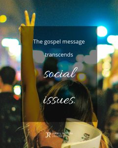 quote meme about evangelism and social issues with woman holding up hand with peace sign