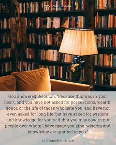 Bible meme quoting 2 Chronicles 1:11-12a with couch and lamp in library