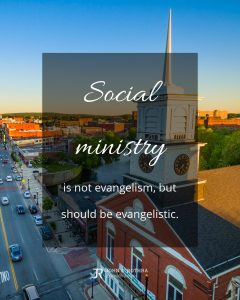 quote meme about social ministry with church in suburban downtown