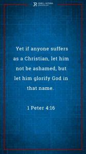 Instagram story Bible verse meme quoting 1 Peter 4:16
