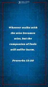 Instagram story Bible verse meme quoting Proverbs 13:20