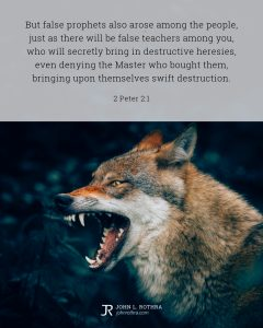 Bible meme quoting 2 Peter 2:1 with angry wolf showing teeth with mouth open