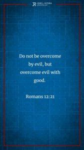 Instagram story Bible verse meme quoting Romans 12:21
