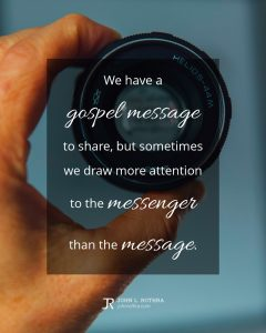 quote meme about evangelism with person holding up camera lens