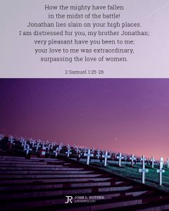 Bible meme quoting 2 Samuel 1:25-26 with field of crosses in cemetary