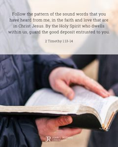 Bible meme quoting 2 Timothy 1:13-14 with man standing holding open Bible