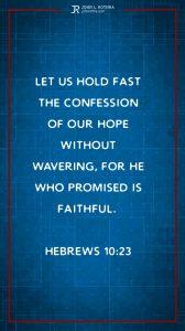 Instagram story Bible verse meme quoting Hebrews 10:23