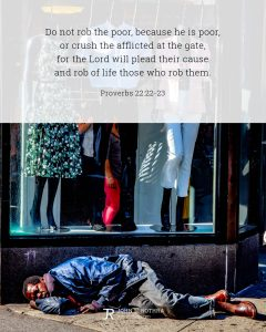Bible meme quoting Proverbs 22:22-23 with homeless man sleeping under store window