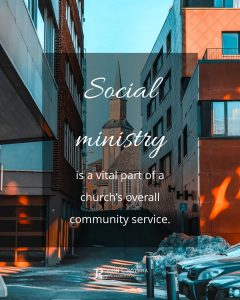 quote meme about social ministry with city church visible between buildings