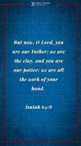 Instagram story Bible verse meme quoting Isaiah 64:8