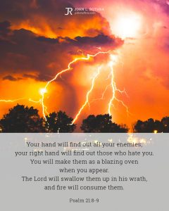 Bible meme quoting Psalm 21:8-9 with orange sky and lightning striking behind trees