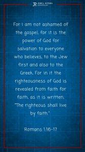 Instagram story Bible verse meme quoting Romans 1:16-17