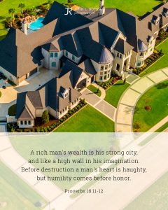 Bible meme quoting Proverbs 18:11-12 with mansion and pool seen from flying drone