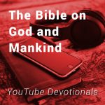 The Bible on God and Mankind
