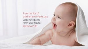 baby and blanket with Matthew 21:16 desktop wallpaper